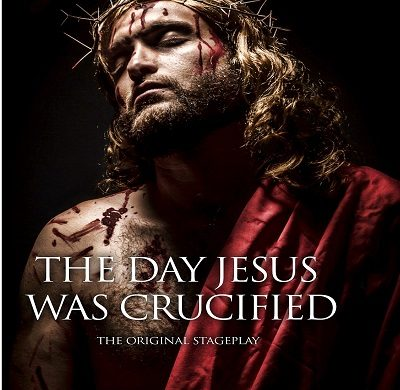 The Day Jesus Was Crucified