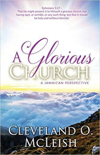 A Glorious Church: A Jamaican Perspective