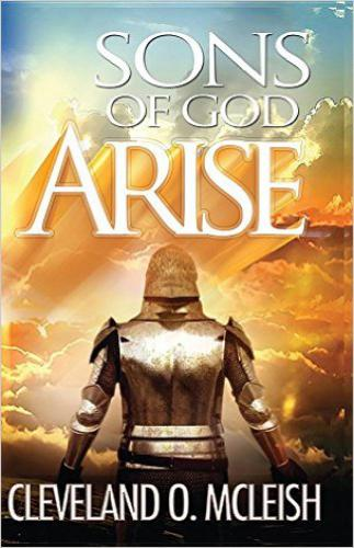 Sons Of God, Arise