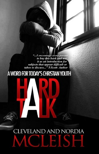 Hard Talk: A Word For Today's Christian Youth