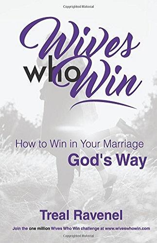 Wives Who Win: How to Win in Your Marriage God's Way