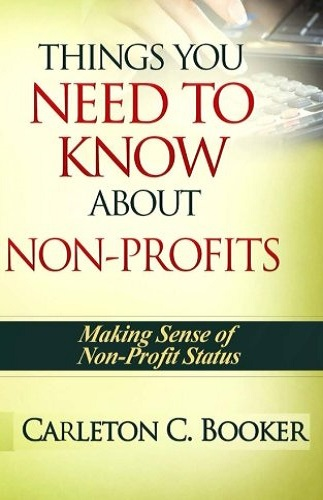 Things You Need To Know About Non-Profits: Making Sense of Nonprofit Status