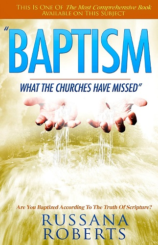 Baptism: What The Churches Have Missed