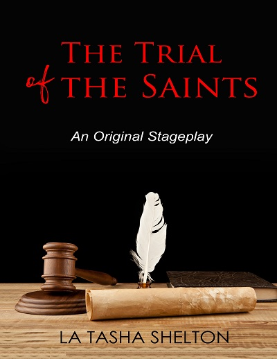 The Trial of the Saints